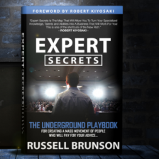 My Key Take-A-Ways From Russel Brunson's Expert Secrets Book